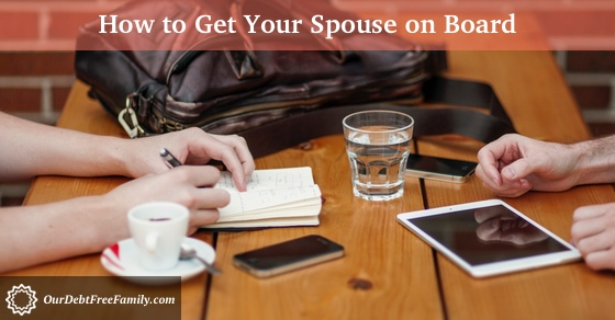 How to Get Your Spouse On Board with Planning Your Financial Future