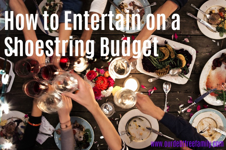 Entertain on a Shoestring Budget