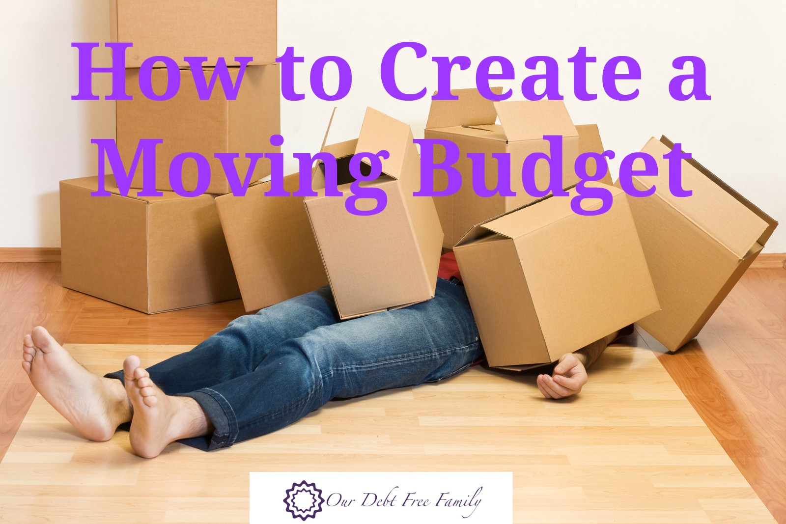 how to set a moving budget our debt free family. Black Bedroom Furniture Sets. Home Design Ideas