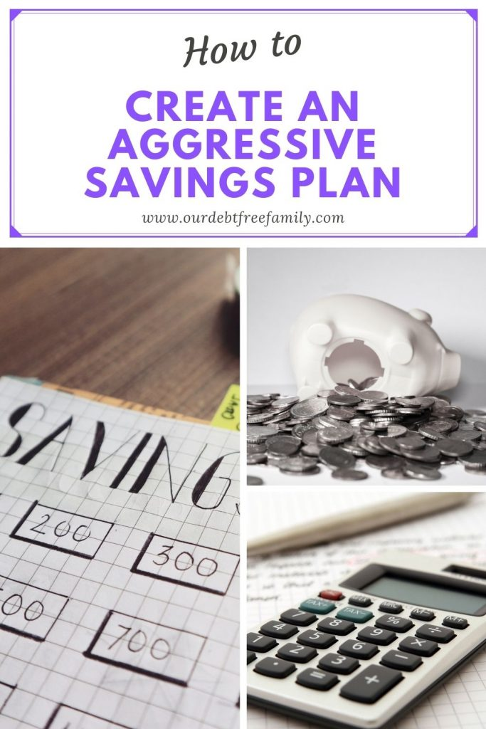 aggressive savings plan