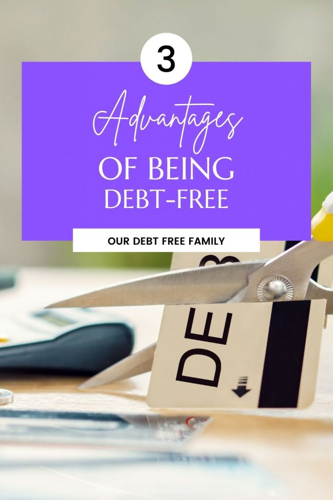advantages of being debt-free